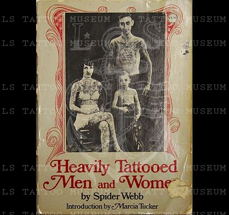 Spider Webb - Heavily Tattooed Men and Women